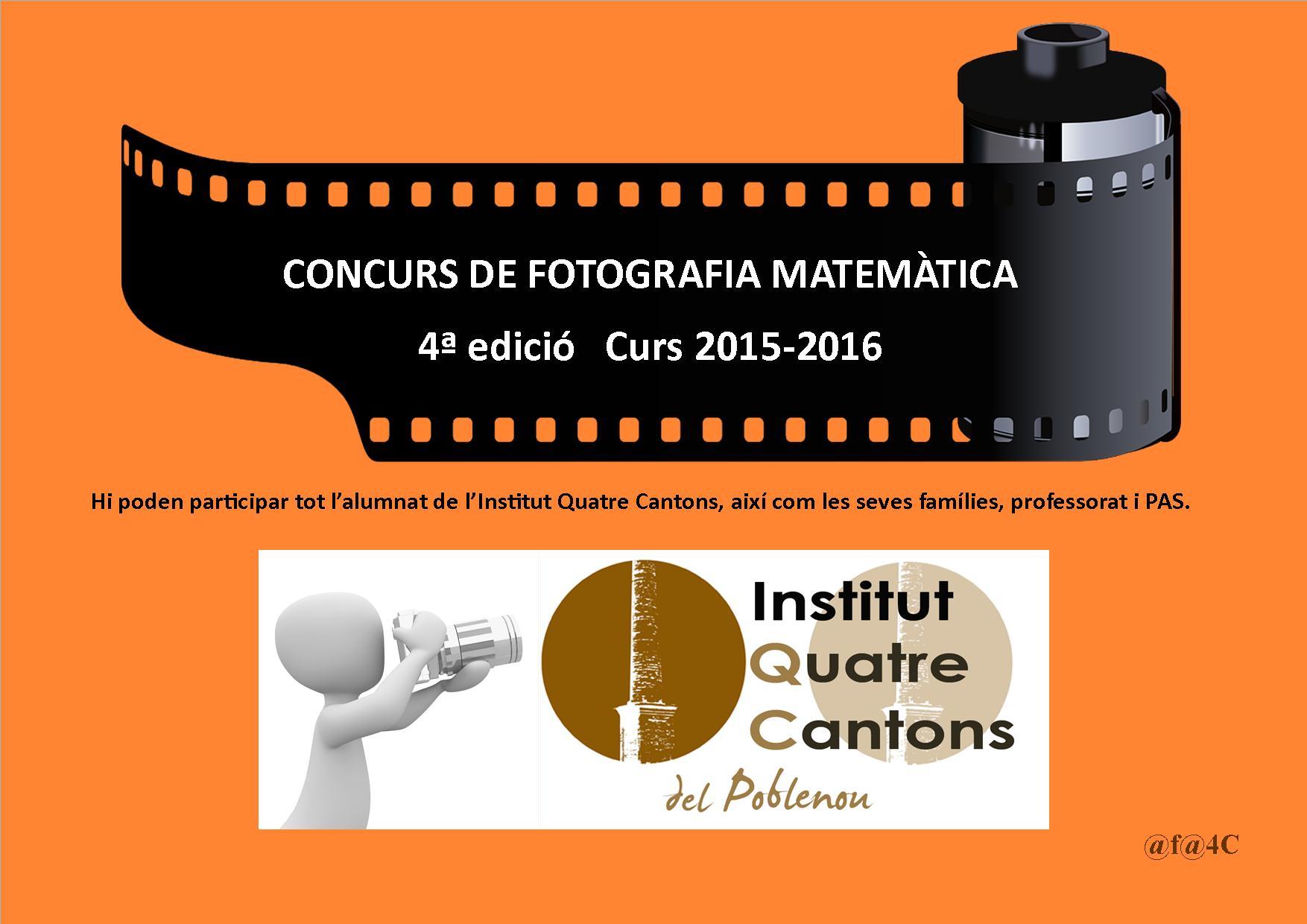 CONCURS DE FOTOGRAFIA MATEMÀTICA 4a edició. Organitza Institut Quatre Cantons