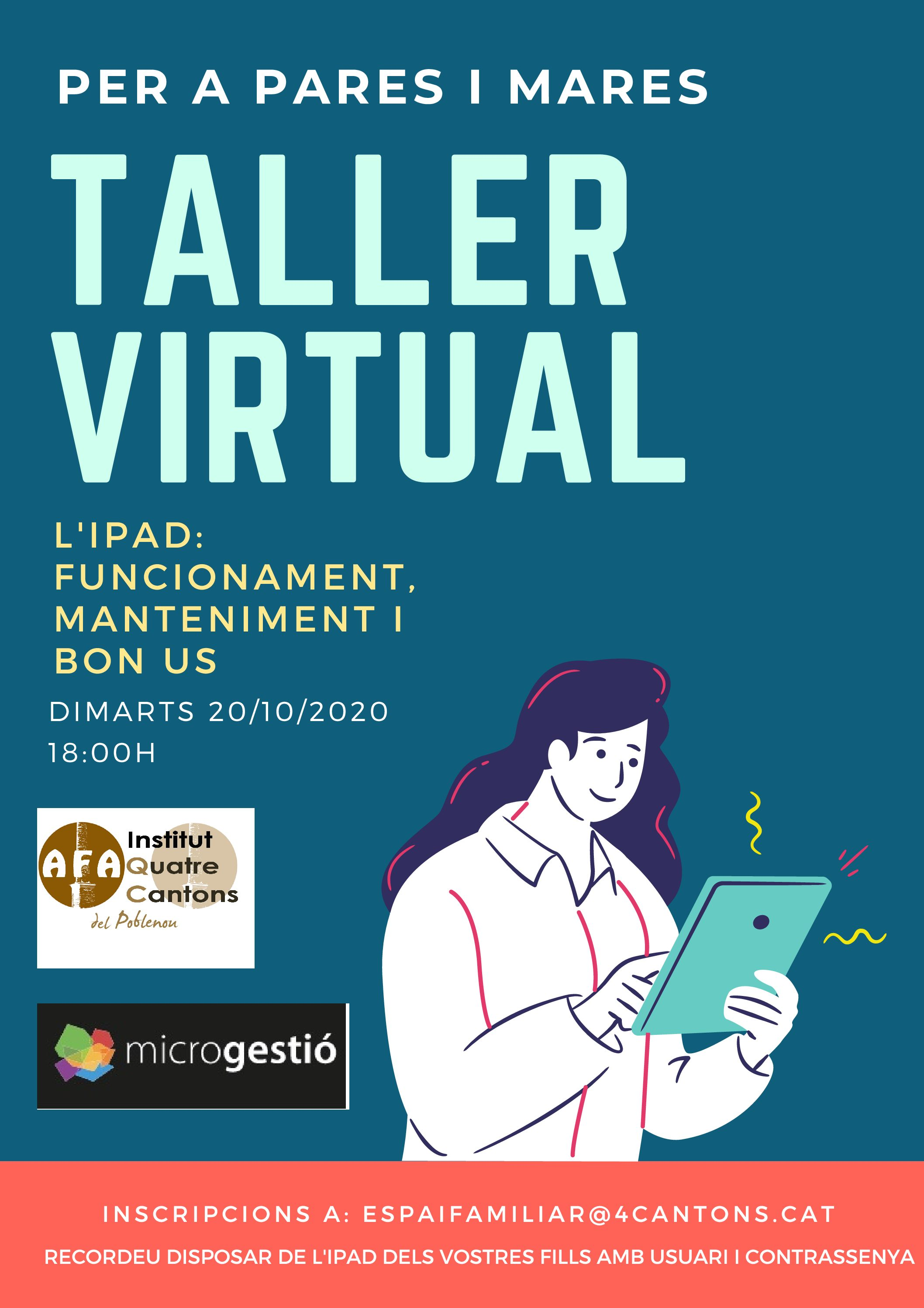 "TALLER VIRTUAL: ""L'iPad: Funcionament, manteniment i bon ús"""